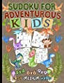 Sudoku for Adventurous Kids Puzzle Book: 150 Easy, Medium, and Hard Levels with Numbers or Letters on 4x4, 6x6 and 9x9 Grids, Dinosaur Cover (Critical Thinking Skills Vol 9)