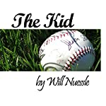 The Kid | Will Nuessle