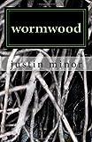 Wormwood, Justin Minor, 1460993535