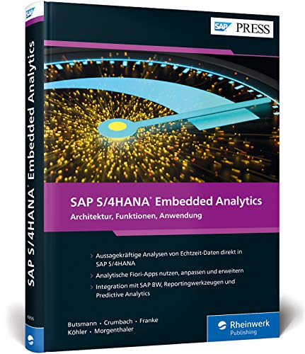 SAP S/4HANA Embedded Analytics: Operatives Reporting in Echtzeit