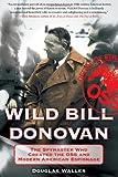 Wild Bill Donovan, Douglas C. Waller, 1416567445