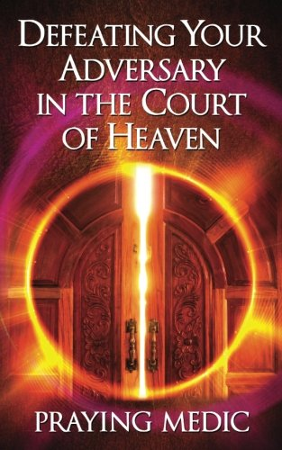Defeating Your Adversary in the Court of Heaven