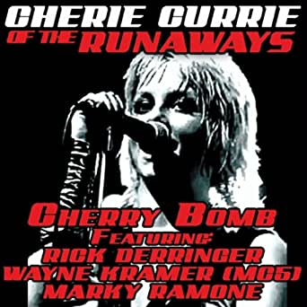 Cherry Bomb Feat Marky Ramone Amp Wayne Kramer Mc5 Made
