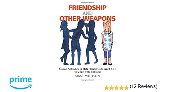 Amazon.com: Friendship and Other Weapons: Group Activities to Help ...