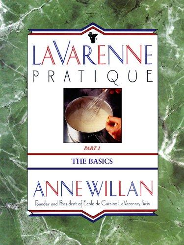 La Varenne Pratique: Part 1, The Basics (English Edition)