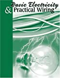 Basic Electricity and Practical Wiring, Thomas Hoerner, 0913163422