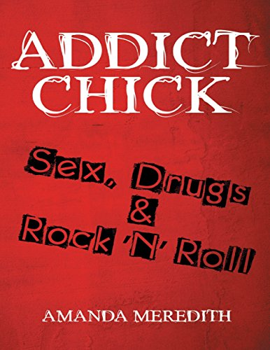 Addict Chick Drugs Rock Roll ebook product image
