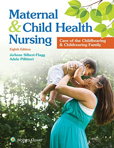 Maternal and Child Health Nursing: Care of the Childbearing and Childrearing Family                         (Hardcover)