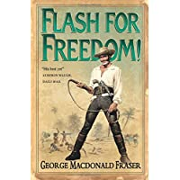 Flash for Freedom! (The Flashman Papers)