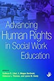img - for Advancing Human Rights in Social Work Education by Kathryn R. Libal S. Megan Berthold Rebecca L. Thomas Lynne M. Healy (2014-10-09) Paperback book / textbook / text book