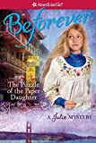 The Puzzle of the Paper Daughter: A Julie Mystery (American Girl Beforever Mysteries)