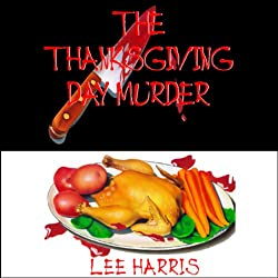 The Thanksgiving Day Murder
