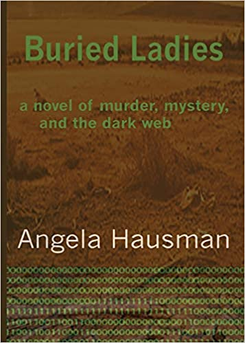 Amazon.com: Buried Ladies, Book 1: A Novel of Murder ...