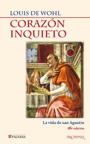 Descargar Libro Corazón Inquieto: 51 De Louis Louis De Wohl
