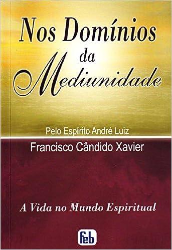 Book Nos Dominios da Mediunidade (Portuguese Edition)