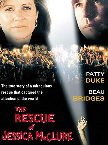 The Rescue of Jessica McClure (Everybodys Baby The Rescue Of Jessica Mcclure)
