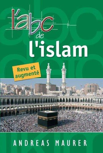 ABC de l'Islam (French Edition)