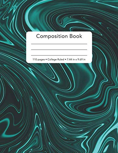 Composition Book - 110 Pages - College Ruled - 7.44 in x 9.69 in: Minimalist Liquid Black Light Blue Marble Cover Back To School Notebook Blank Lined ... Cyan Marble Cover Composition Book Series)