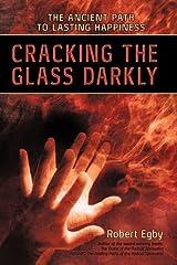 Cracking the Glass Darkly Paperback