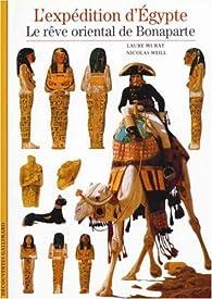 L'Expédition d'Egypte: Le Rêve oriental de Bonaparte par Laure Murat