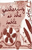 Gathering at the Table, Elizabeth Hoffman Reed, 1568543379