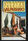 Valparaiso, Nicolas Freeling, 039475266X