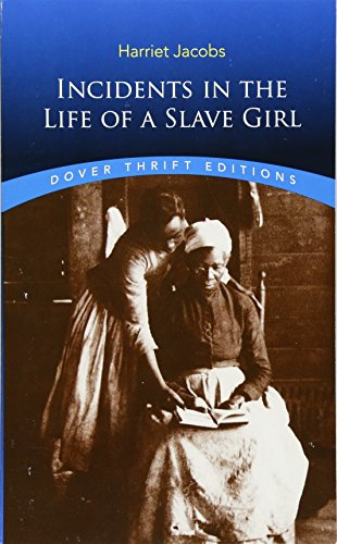 Books : Incidents in the Life of a Slave Girl (Dover Thrift Editions)