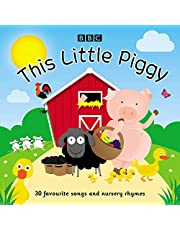 This Little Piggy: 30 favourite songs and nursery rhymes