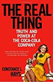 img - for The Real Thing: Truth and Power at the Coca-Cola Company by Constance L. Hays (2005-04-12) book / textbook / text book