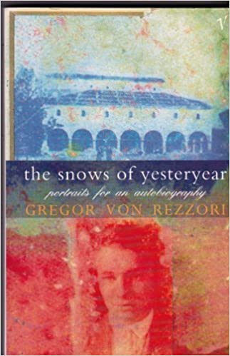 Book The Snows of Yesteryear: Portraits for an Autobiography by Gregor von Rezzori (1991-11-21)