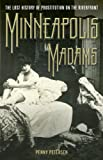 Minneapolis Madams, Penny Petersen, 0816665249