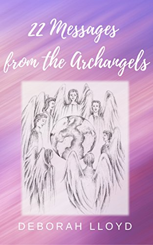 22 Messages from the Archangels