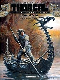Les Mondes de Thorgal - La jeunesse, tome 2 : L'oeil d'Odin par Surzhenko