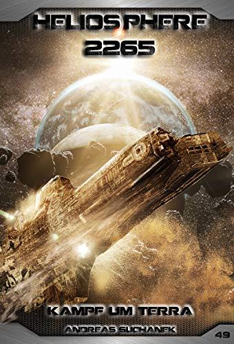 Heliosphere 2265 - Band 49: Kampf um Terra (German Edition) (49 Generation Next The Trek Star)