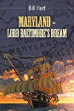 img - for Maryland - Lord Baltimore's Dream. book / textbook / text book