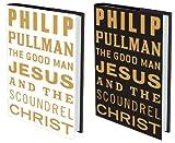"""The Good Man Jesus and the Scoundrel Christ (Myths)"" av Philip Pullman"
