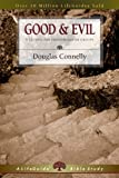 Good and Evil, Douglas Connelly, 0830831304