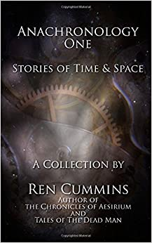 Book Anachronology One: Stories of Time and Space