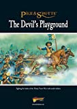 The Devil's Playground: Fighting the Battles of the Thirty Years War with Model Soldiers