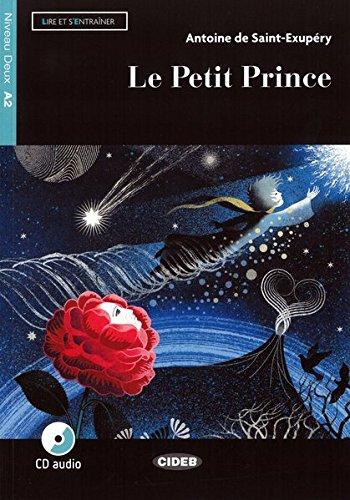 Le Petit Prince: Buch + Audio-CD (Lire et s'entrainer)