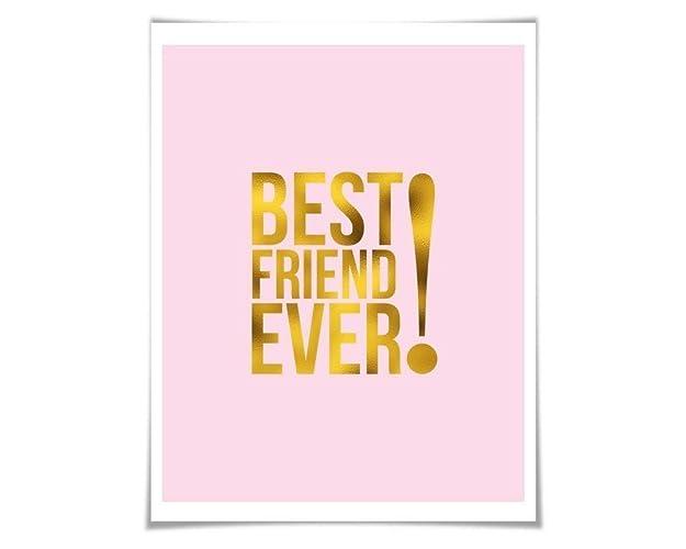 Amazon Best Friend Ever Gold Foil Art Print 36 Colours 3 Sizes