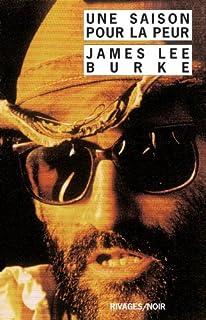 Une saison pour la peur, Burke, James Lee