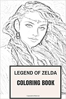 Tale Of Zelda Coloring Book Legend Traditional Gaming And The World Legends Inspired Adult For Adults