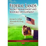 Federal Lands: Agency Management and Resource Development
