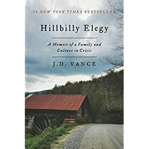 Ratings and reviews for Hillbilly Elegy: A Memoir of a Family and Culture in Crisis