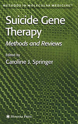 Suicide Gene Therapy: Methods and Reviews (Methods in Molecular Medicine)