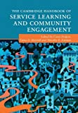 img - for The Cambridge Handbook of Service Learning and Community Engagement (Cambridge Handbooks in Psychology) book / textbook / text book