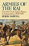 Armies of the Raj: From the Great Indian Mutiny