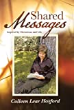 Shared Messages, Colleen Lear Hosford, 1490805214