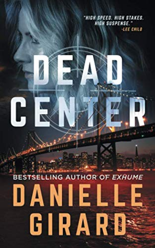 Dead Center: A Gripping Suspense Thriller (Rookie Club)